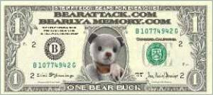 Bear Bucks For Me!